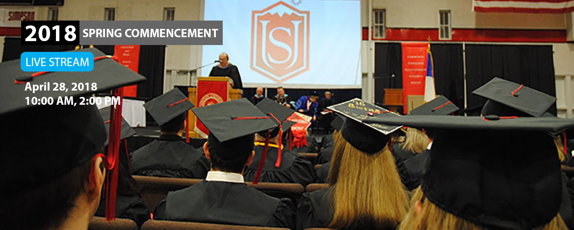 Simpson University 2018 Spring Commencement Ceremony