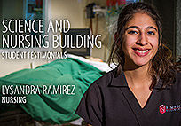 Science and Nursing Center Student Testimonial: Lysandra Ramirez