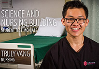 Science and Nursing Center Student Testimonial: Truly Vang