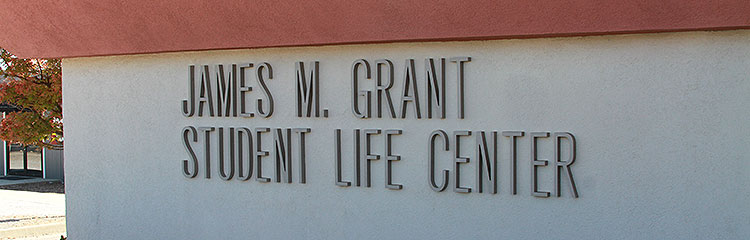 James M. Grant Student Life Center